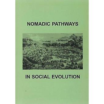 Vie di nomadi nell'evoluzione sociale di Kradin & Nikolay N.