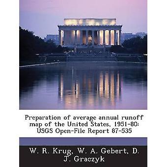 Préparation de la carte de ruissellement annuel moyen du United States 195180 USGS OpenFile rapport 87535 par Krug & R.