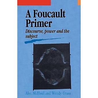 Un Primer Foucault discurso poder y el tema de McHoul y A. W.