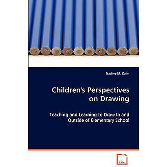 Børns perspektiver på tegning af Kalin & Nadine M.