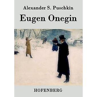 Eugène Onéguine, par Alexander S. Puschkin