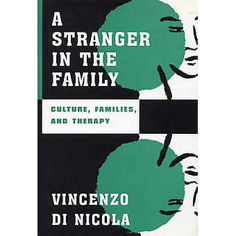 A Stranger in the Family - Culture - Families and Therapy by Vincenzo