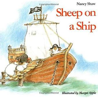 Sheep on a Ship (Reprinted edition) by Nancy Shaw - Margot Apple - Ma