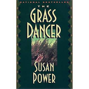 The Grass Dancer by Susan Power - 9780425159538 Book