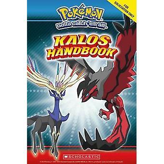 Kalos Region Handbook by Inc Scholastic - 9780545646024 Book