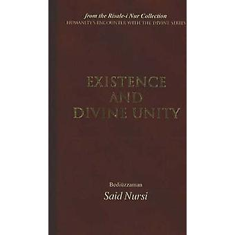 Existence and Divine Unity - From the Risale-i Nur Collection by Bediu