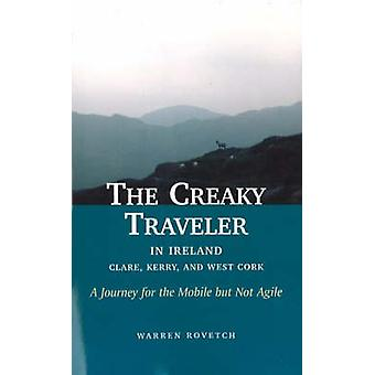 The Creaky Traveller in Ireland - A Journey for the Mobile but Not Agi