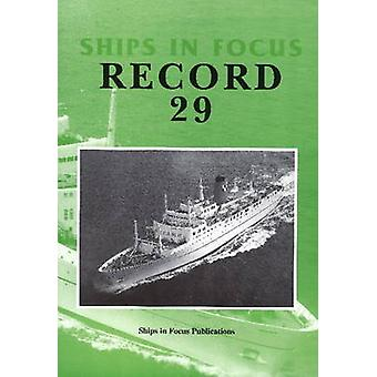 Ships in Focus Record 29 by Ships In Focus Publications - 97819017037