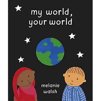 My World - maailma Melanie Walsh - 9780552550550 kirja