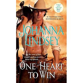 One Heart to Win by Johanna Lindsey - 9781476714288 Book