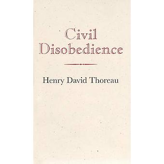 Civil Disobedience by Henry David Thoreau - 9781557094179 Book