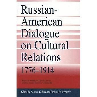 Russo-americano dialogo sulle relazioni culturali, 1776-1914 (russo-americano dialoghi sulla storia degli Stati Uniti)