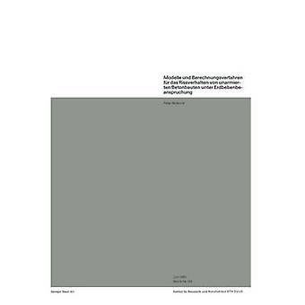 Modelle und Berechnungsverfahren fr Das Rissverhalten von unarmierten Betonbauten Unter Erdbebenbeanspruchung (Skrikerud) & p.