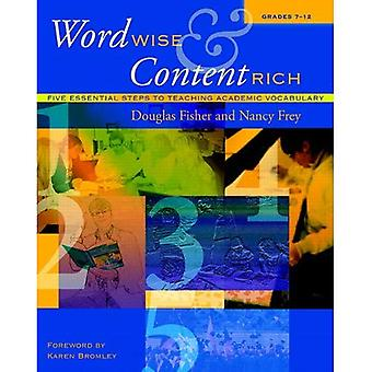 Word Wise & Content Rich, Grades 7-12: Five Essential Steps to Teaching Academic Vocabulary