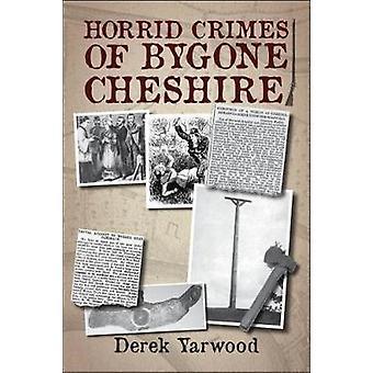 Horrid brott av svor Cheshire av Derek Yarwood