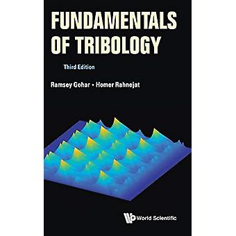Fundamentals Of Tribology Third Edition by Ramsey Gohar