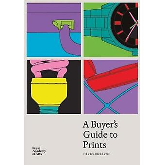 Buyers Guide to Prints by Helen Rosslyn