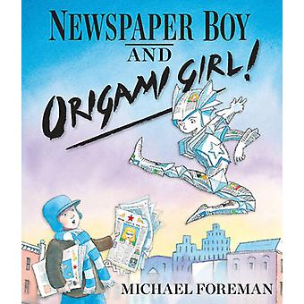 Newspaper Boy and Origami Girl by Foreman & Michael