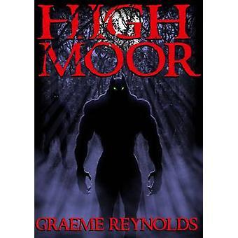 High Moor by Reynolds & Graeme