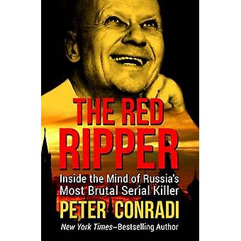 The Red Ripper by Conradi & Peter