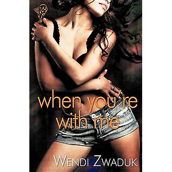 When Youre with Me by Zwaduk & Wendi