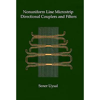Nonuniform Line Microstrip Directional Couplers and Filters by Uysal & Sener