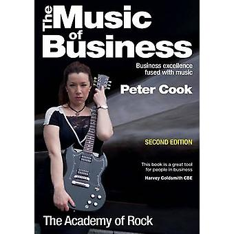 The Music of Business Business Excellence Fused with Music by Cook & Peter