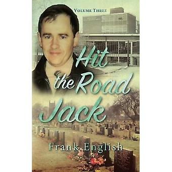 Hit the Road Jack Volume Three by English & Frank