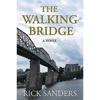 The Walking Bridge by Sanders & Rick