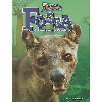 Fossa - A Fearsome Predator by Meish Goldish - 9781597167321 Book