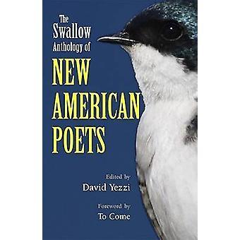 Swallow Anthology av nye amerikanske poetene av David Yezzi - JD Mc