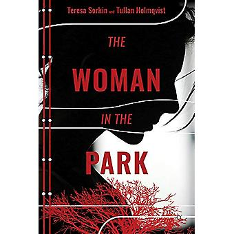 The Woman in the Park by Teresa Sorkin - 9780825308994 Book