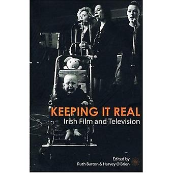 Keeping it Real - Irish Film and Television by Ruth Barton - Harvey O'