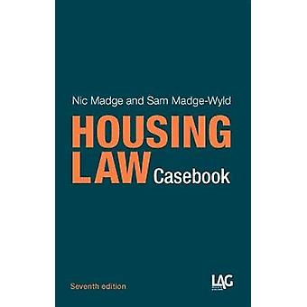 Housing Law Casebook by Nic Madge - Sam Madge-Wyld - 9781908407900 Bo