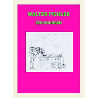 Walter Pichler - Drawings by Christian Reeder - 9783864420658 Book