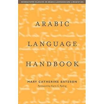 Arabic Language Handbook (Georgetown Classics in Arabic Language & Linguistics)