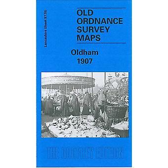 Oldham 1907 - Lancashire Sheet 97.06 by Alan Godfrey - 9781841510682 B