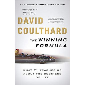 The Winning Formula - Leadership - Strategy and Motivation The F1 Way