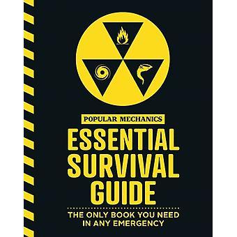 Popular Mechanics Essential Survival Guide