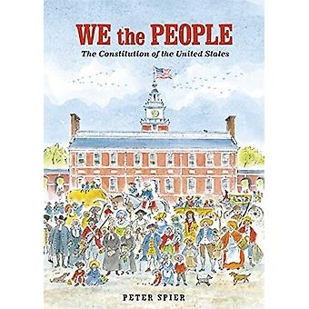 We the People by Peter Spier - 9780593128084 Book
