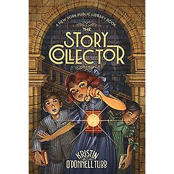 The Story Collector - A New York Public Library Book by Kristin O'Donn