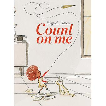 Count on Me by Illustrated by Miguel Tanco