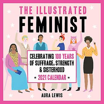 The Illustrated Feminist 2021 Wall Calendar by Lewis & Aura