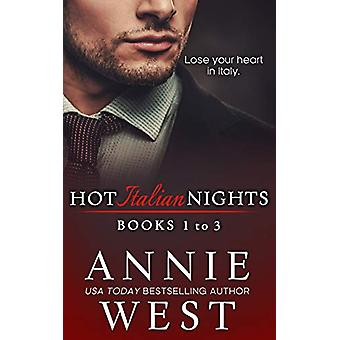 Hot Italian Nights Anthology 1 - Books 1-3 by Annie West - 97806484551