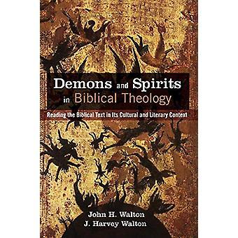 Demons and Spirits in Biblical Theology by John H Walton - 9781498288