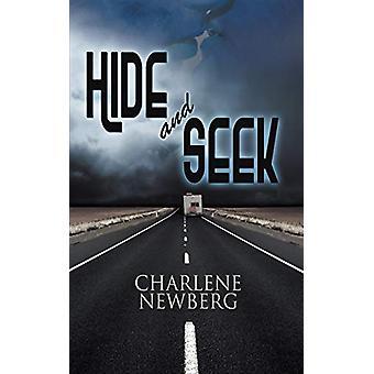 Hide and Seek by Charlene Newberg - 9781628300918 Book