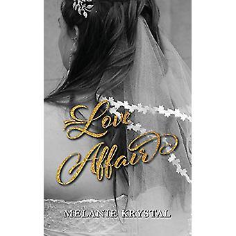 Love Affair by Melanie Krystal - 9781773704517 Book