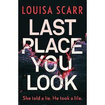 Last Place You Look A gripping police procedural crime thriller 1 Butler  West