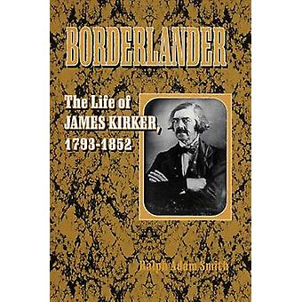 Borderlander-tekijä Ralph Adam Smith