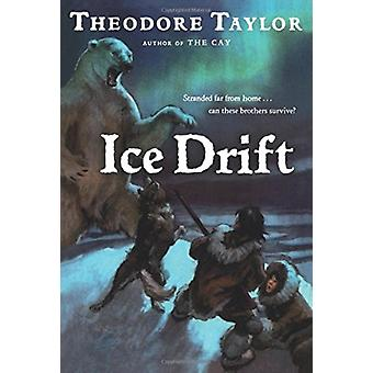 Ice Drift by Theodore Taylor